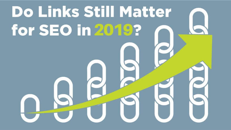 Do Links Still Matter in 2019